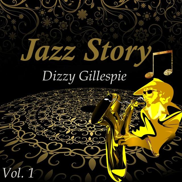 Jazz Story, Dizzy Gillespie Vol. 1