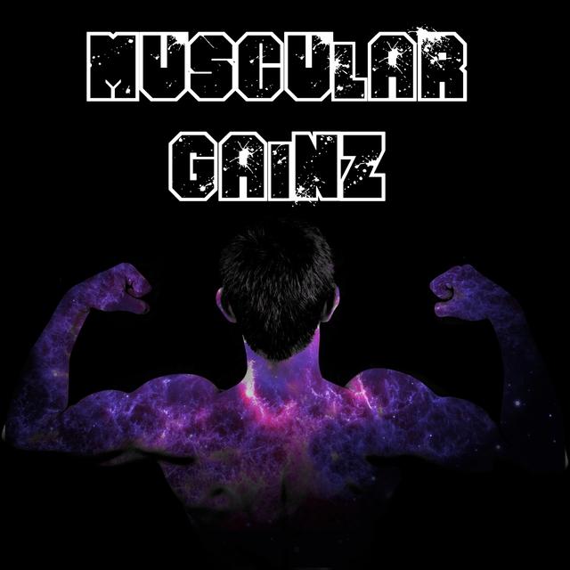 Muscular Gainz