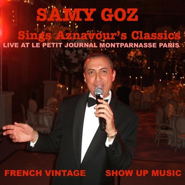 Samy Goz Sings Aznavour's Classics