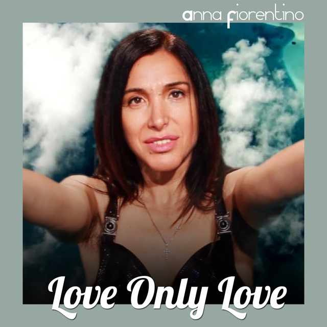 Love Only Love