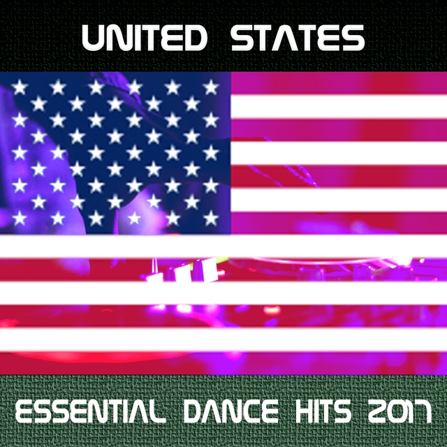 United States Essential Dance Hits 2017
