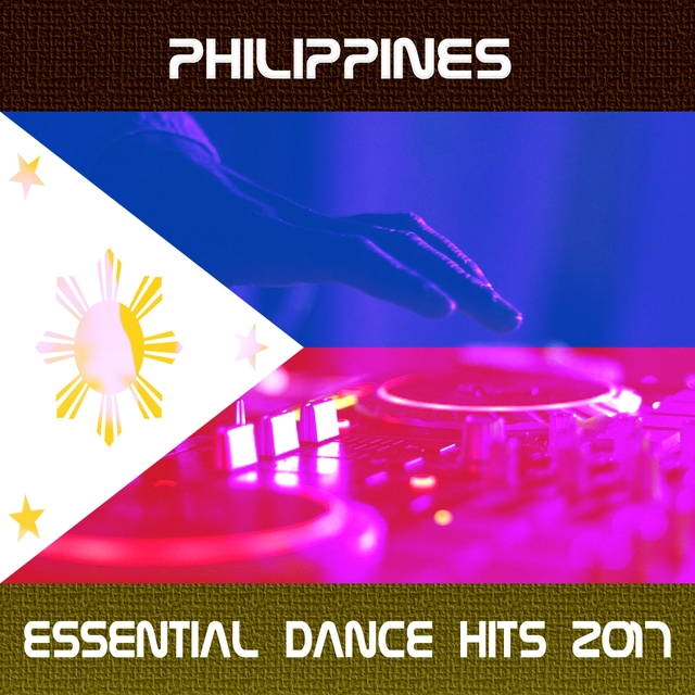 Philippines Essential Dance Hits 2017