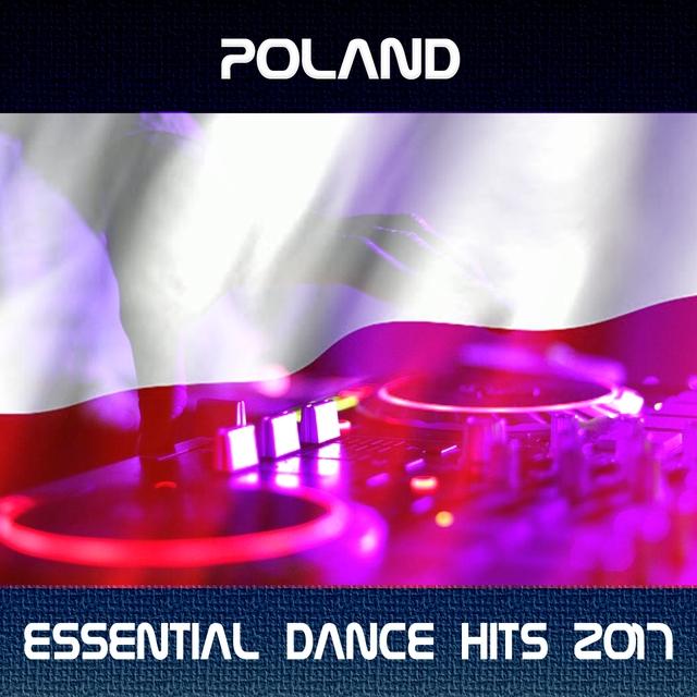 Poland Essential Dance Hits 2017