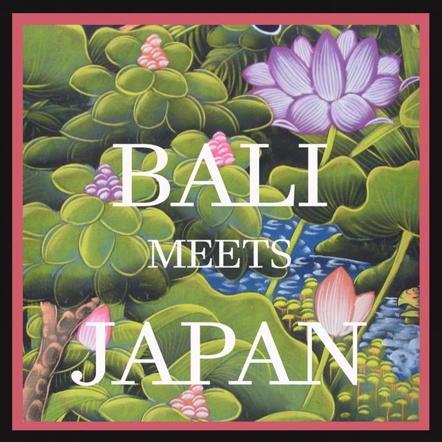 Bali Meets Japan