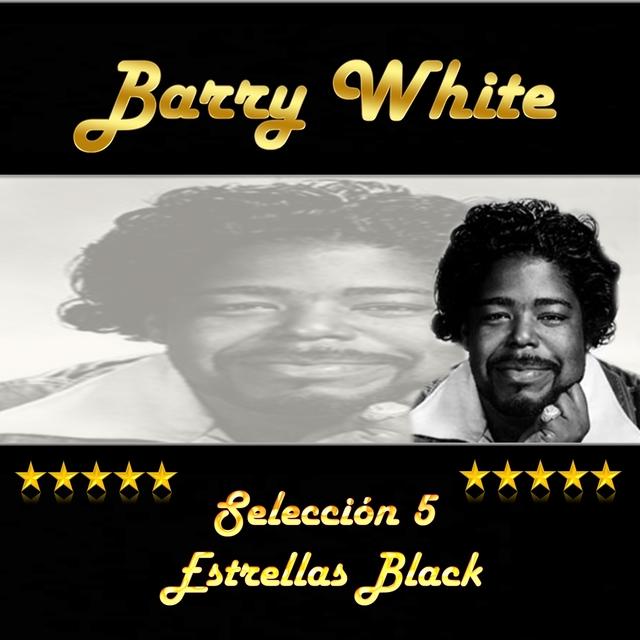 Couverture de Barry White, Selección 5 Estrellas Black
