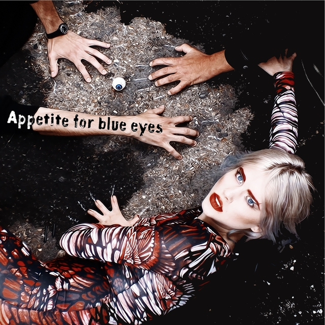 Appetite for Blue Eyes
