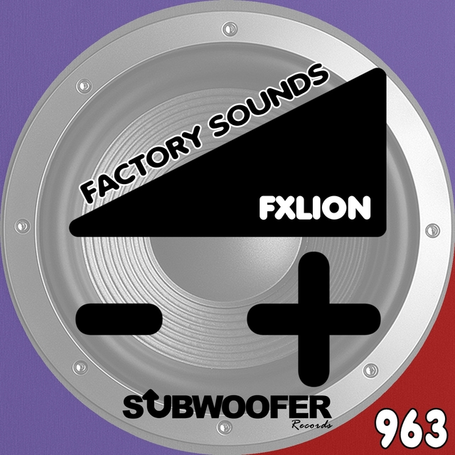 Factory Sounds