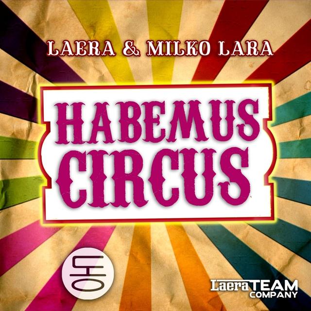 Habemus Circus