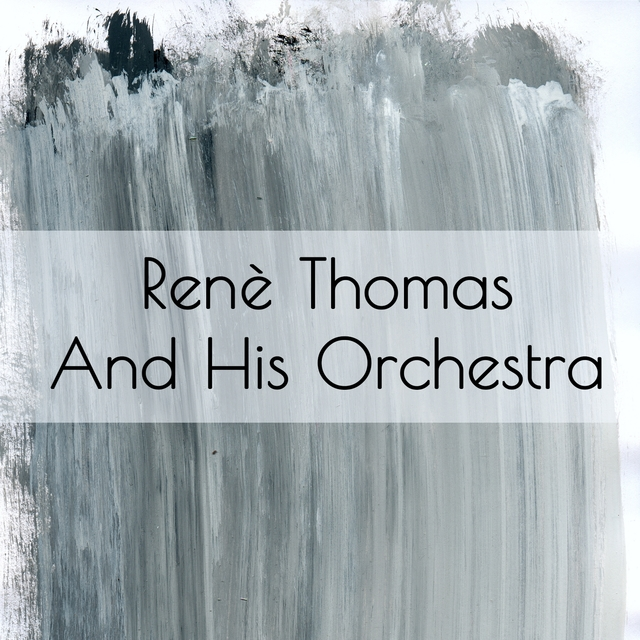 Renè Thomas: Renè Thomas and His Orchestra