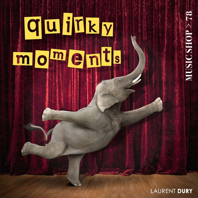 Quirky Moments