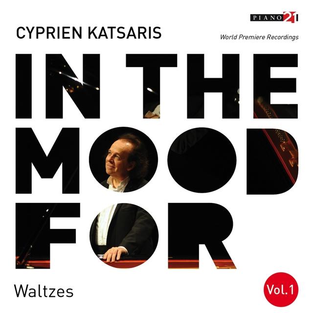 In the Mood for Waltzes, Vol. 1: Chopin, Brahms, Delibes, Rachmaninoff, Shostakovich, Katsaris...