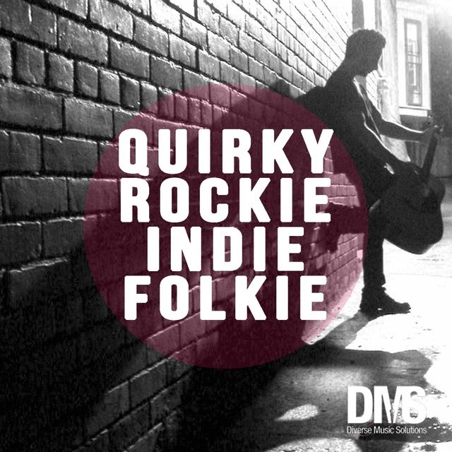 Quirkie Rockie Indie Folkie