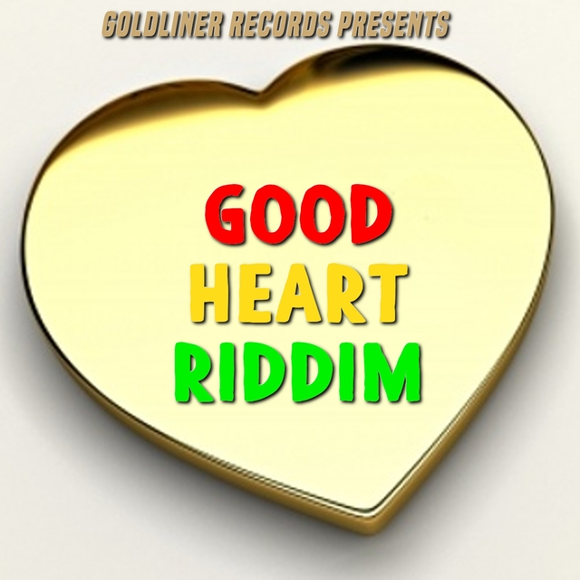 Good Heart Riddim