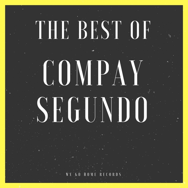 The Best Of Compay Segundo