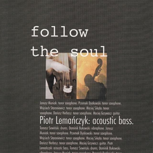 Follow the Soul