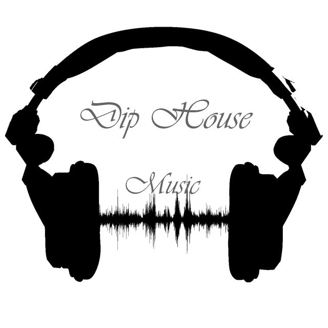 Dip House Music