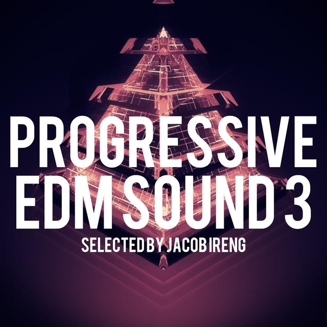 Progressive Edm Sound, Vol. 3