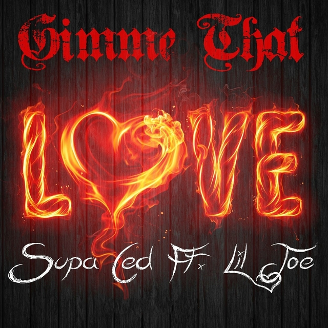 Gimme That Love