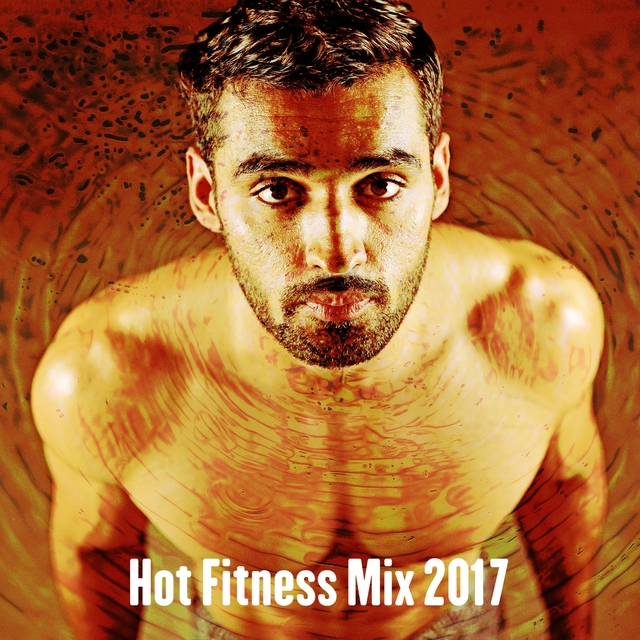 Hot Fitness Mix 2017