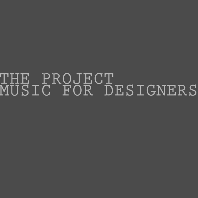 Music for Designers, Pt. 1
