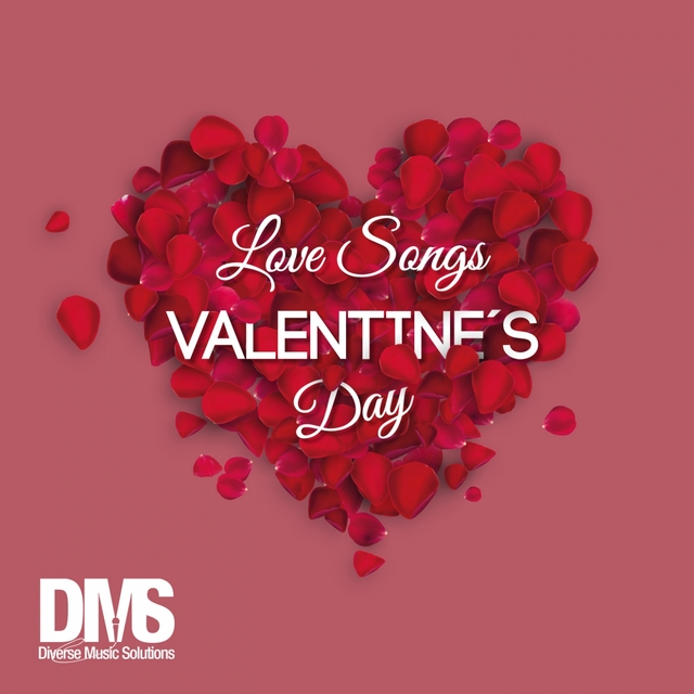 Valentines Day - Love Songs