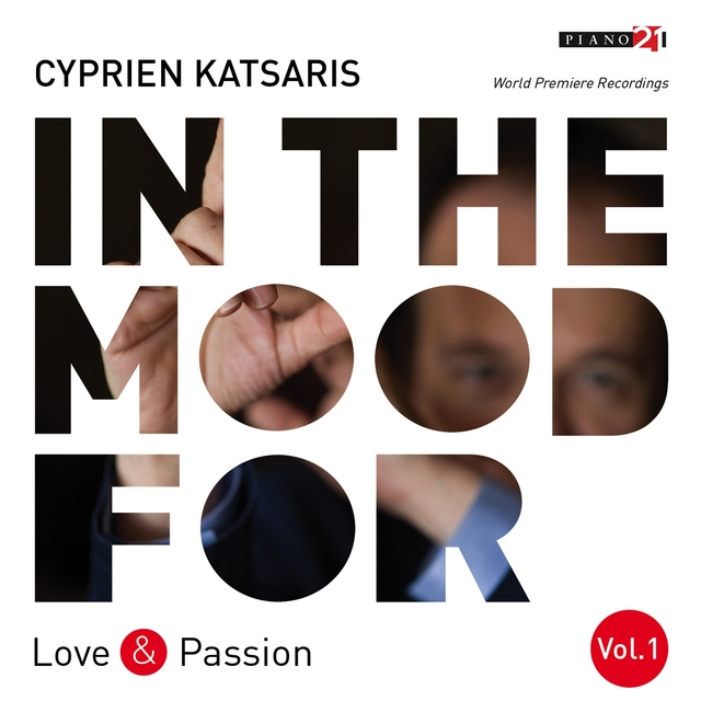 In the Mood for Love & Passion, Vol. 1: Liszt, Fauré, Albéniz, Bortkiewicz, Addinsell, Piazzolla...