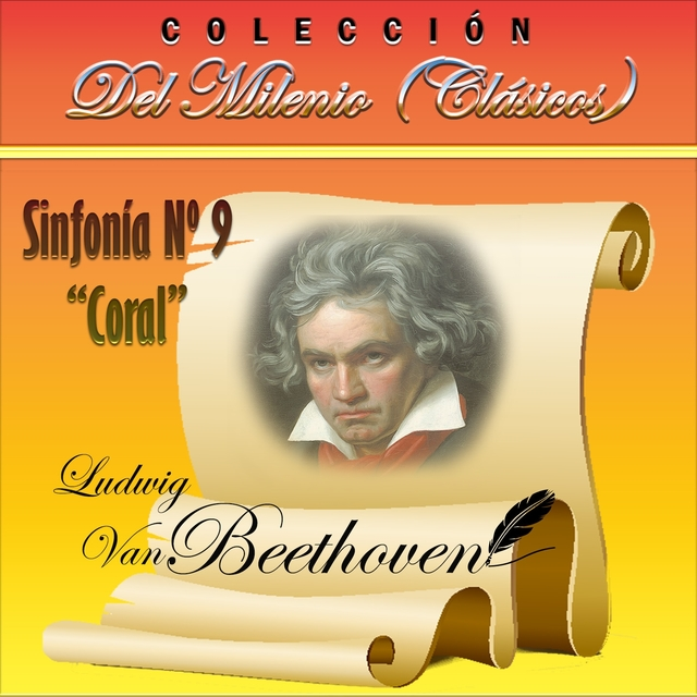"""Colección del Milenio: Sinfonía No. 9 """"Coral"""""""