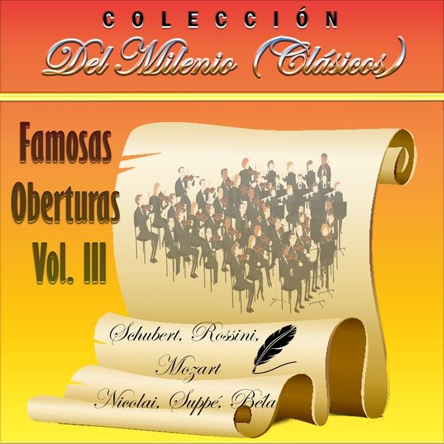 Colección del Milenio: Famosas Oberturas, Vol. 3
