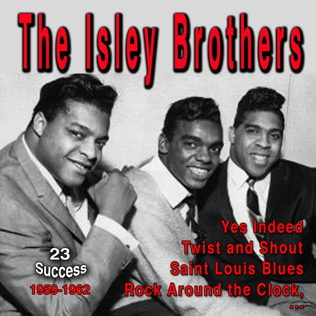 The Isley Brothers (23 Success)