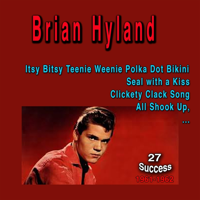 Brian Hyland (27 Success)