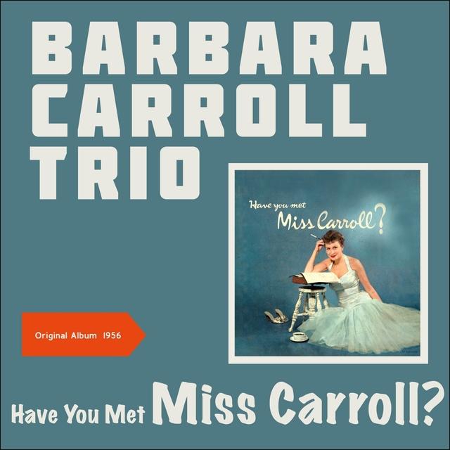 Have You Met Miss Carroll?