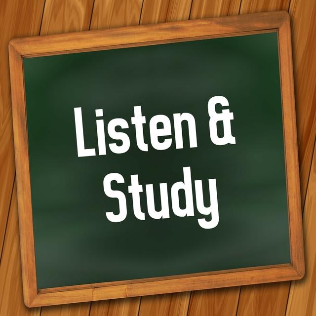 Listen & Study
