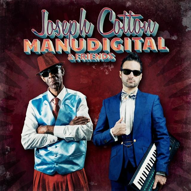 Couverture de Manudigital Meets Joseph Cotton & Friends