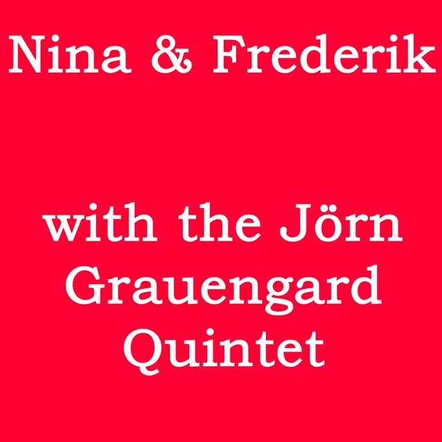 With The Jörn Grauengard Quintet