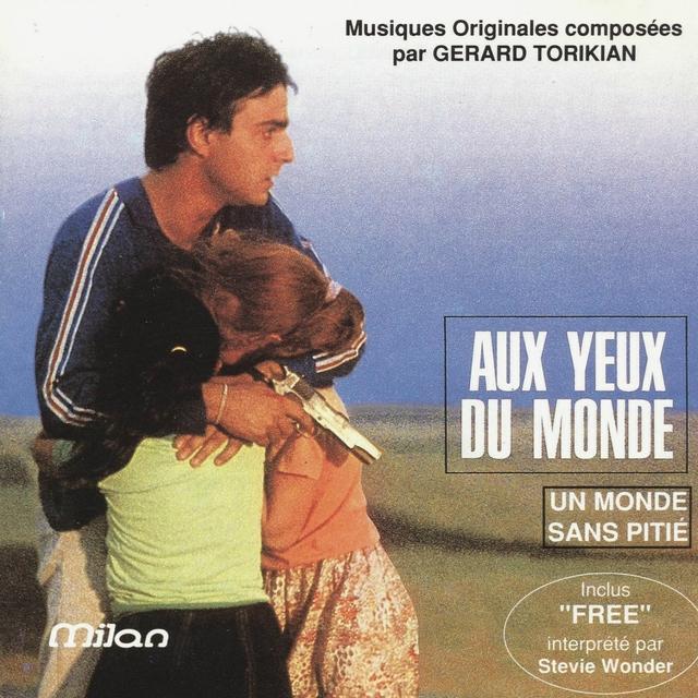 Aux Yeux Du Monde (Un Monde Sans Pitié)