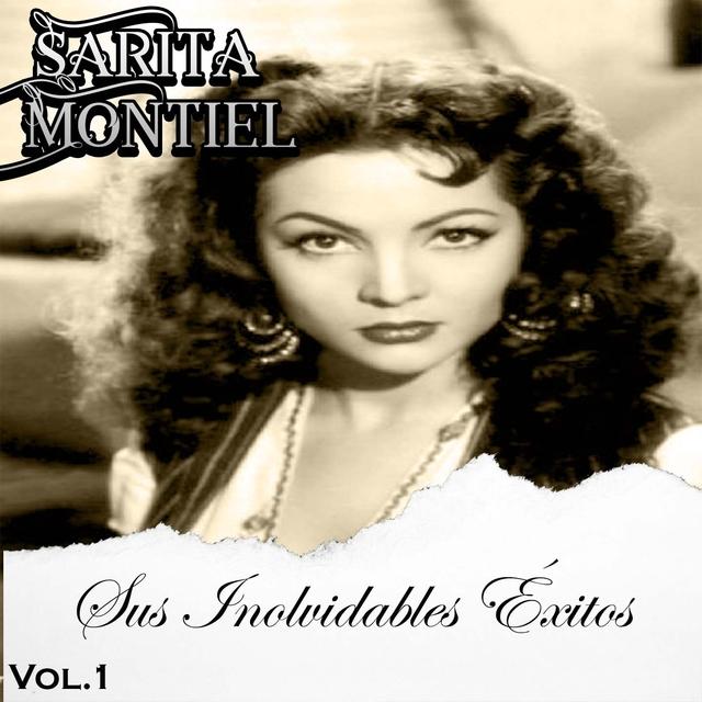 Sarita Montiel - Sus Inovidables Éxitos, Vol. 1