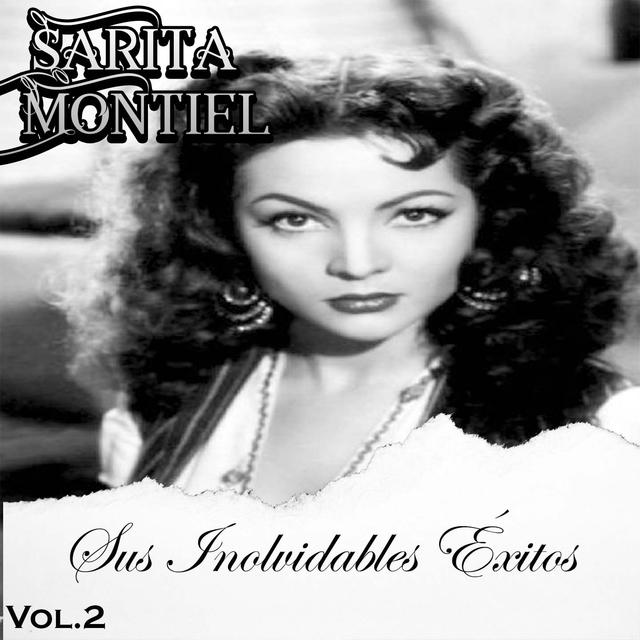 Sarita Montiel - Sus Inovidables Éxitos, Vol. 2