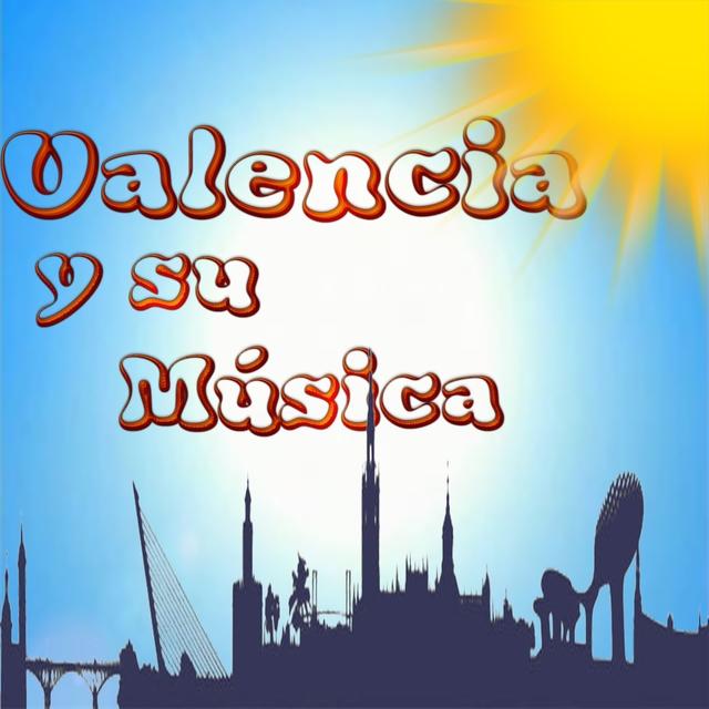 Valencia y Su Música