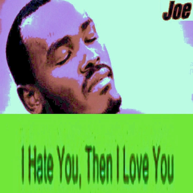 I Hate You Then I Love You