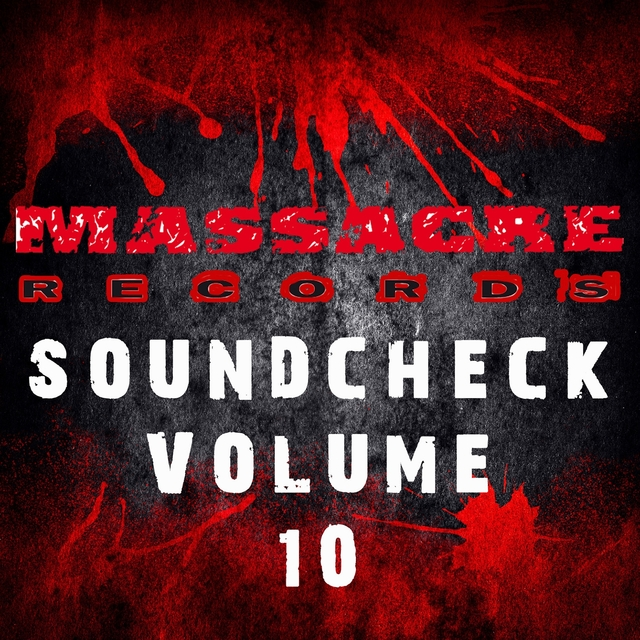Massacre Soundcheck, Vol. 10