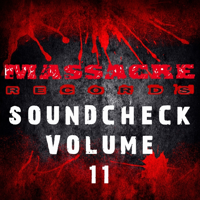 Massacre Soundcheck, Vol. 11