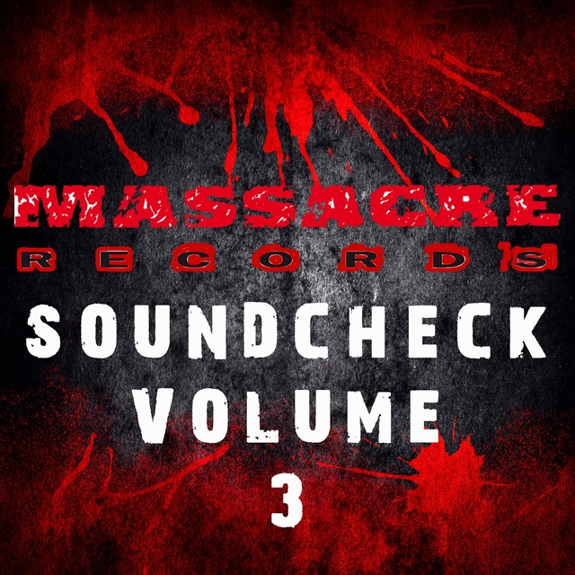 Massacre Soundcheck, Vol. 3