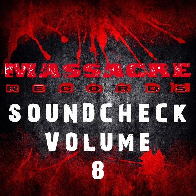 Massacre Soundcheck, Vol.8