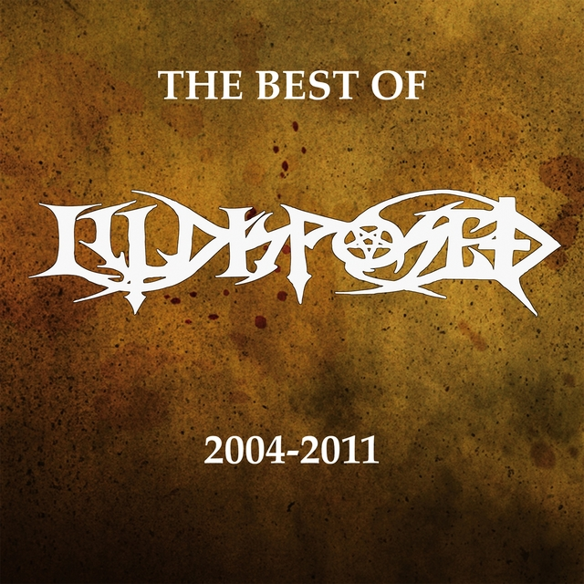The Best of ILLDISPOSED (2004-2011)