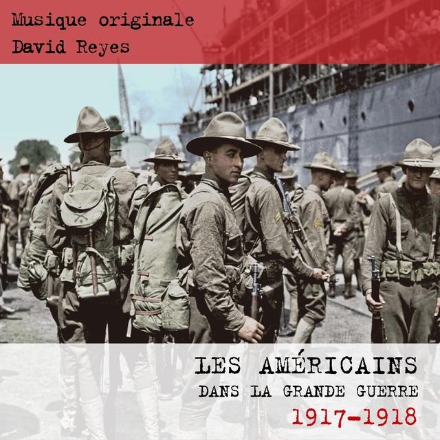 Les Américains dans la grande guerre 1917 - 1918
