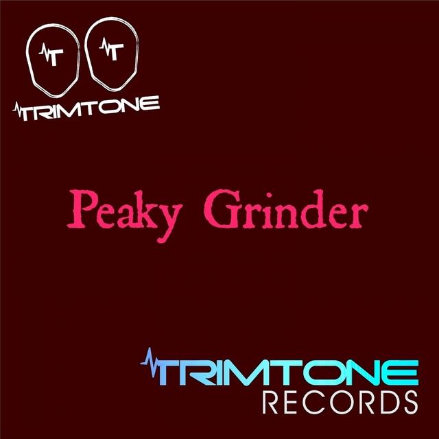 Peaky Grinder