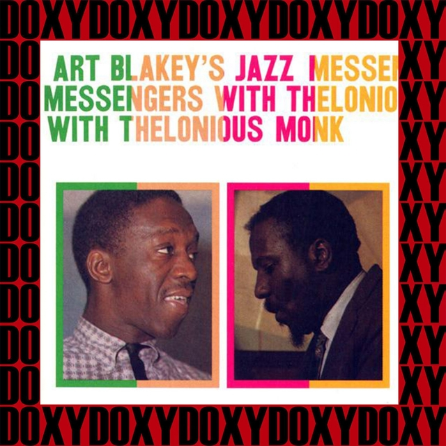 The Complete Art Blakey's Jazz Messengers with Thelonious Monk Sessions