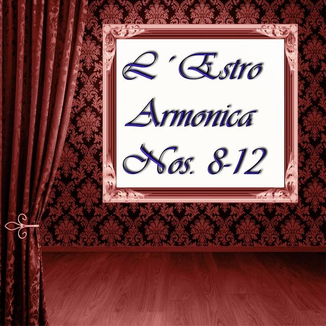 L'estro armonico, Nos. 8 - 12