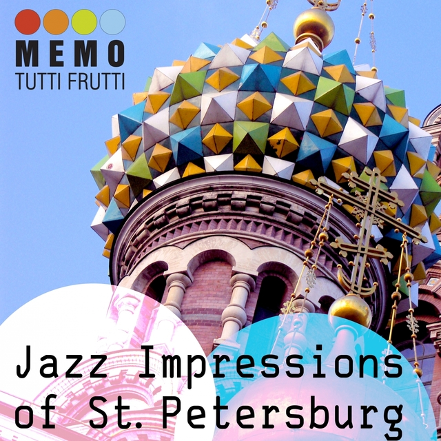 Jazz Impressions of St. Petersburg
