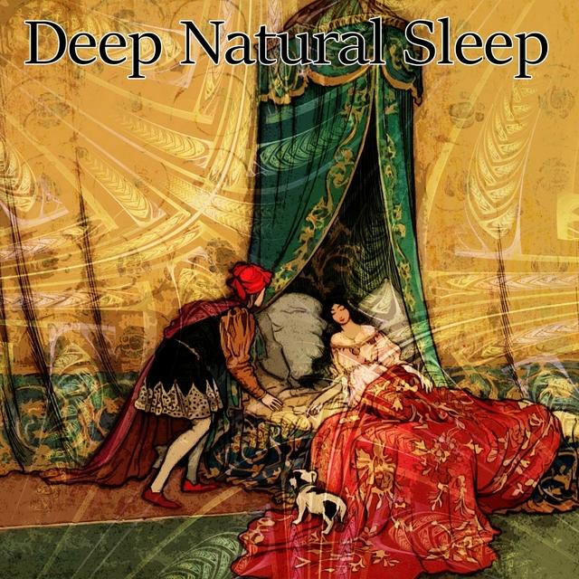 Deep Natural Sleep